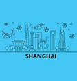 china shanghai winter holidays skyline merry vector image