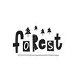 forest global warming shirt print quote lettering vector image vector image