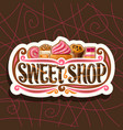 logo for sweet shop vector image vector image