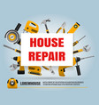 house repair tools poster vector image