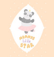 cute children card panda ballerina lettering vector image