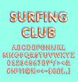 surfing club vintage 3d alphabet set vector image