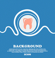 Tooth sign Blue and white abstract background vector image