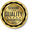 genuine quality guaranteed 100 gold label vector image vector image