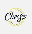 cheese hand written lettering logo vector image vector image