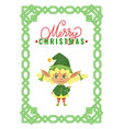merry christmas elf greet with winter holidays vector image