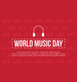 world music day with red background style vector image