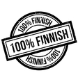100 percent Finnish rubber stamp vector image vector image