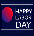 american labor day banner with a ball of national vector image vector image