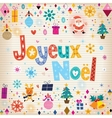 Joyeux Noel - Merry Christmas in French vector image vector image