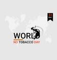may 31 world no tobacco day stop smoking concept vector image vector image