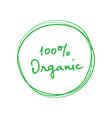 organic 100 percent handwritten green badge vector image