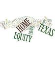 z home equity loans in texas text background word vector image vector image