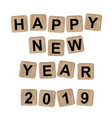 happy new year 2019 message on wooden blocks vector image vector image