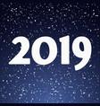 happy new year 2019 vector image