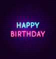happy birthday neon sign vector image