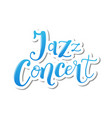 lettering of jazz concert in blue with white vector image