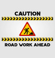 road work ahead sign and caution lines vector image