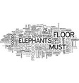when elephants dance on wooden floors text word vector image vector image