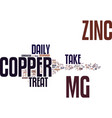 zinccopper text background word cloud concept vector image vector image