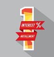 One Percent Interest Installment vector image vector image