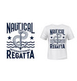 yachting regatta t-shirt print with anchor vector image
