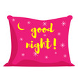 pink pillow of good night vector image