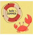 hello summer lifebuoy crab yellow background vector image