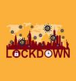 lockdown - turn on city vector image vector image