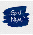 good night blob transparent background vector image vector image