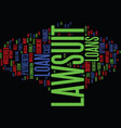 lawsuit loan text background word cloud concept vector image vector image