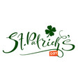 st patrick s day handwritten ornate calligraphy vector image