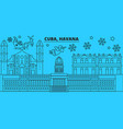 cuba havana city winter holidays skyline merry vector image vector image
