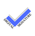 digital signature check mark on white background vector image