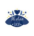fashion shop logo design clothes boutique beauty vector image vector image