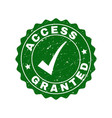 access granted scratched stamp with tick vector image vector image