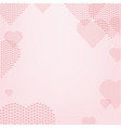 heart with pink background vector image vector image