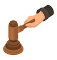 judge hammer hand icon isometric style vector image