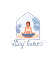 stay home concept background beautiful vector image vector image