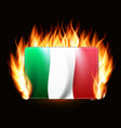italy flag on fire background country emblem vector image