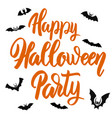happy halloween party hand drawn lettering phrase vector image