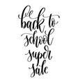 back to school super sale - hand lettering vector image