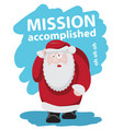tired santa after holidays slogan mission vector image vector image