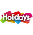 holidays poster with brush strokes vector image vector image