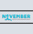 prostate cancer awareness month background with vector image vector image