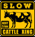 road sign - attention animal cattle crossing