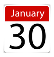 Simple Calendar Date January 30th vector image vector image