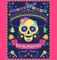 dia de los muertos poster dead day holiday skull vector image
