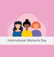 international womens day three vector image