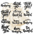 set thanksgiving lettering phrases turkey vector image vector image